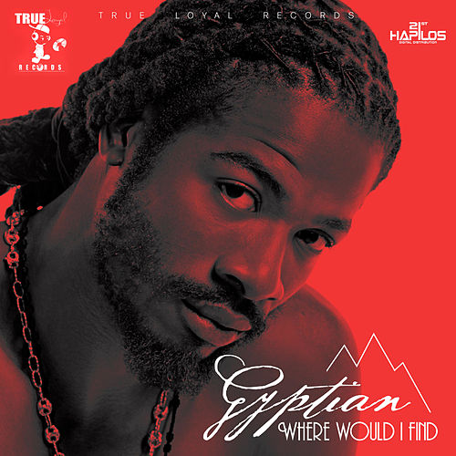 Play & Download Where Would I Find - Single by Gyptian | Napster