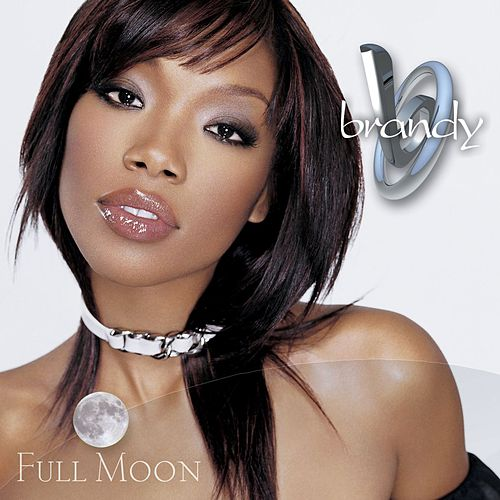 Play & Download Full Moon by Brandy | Napster