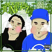 Act II: Hold Your Breath by Smokehouse Junkiez