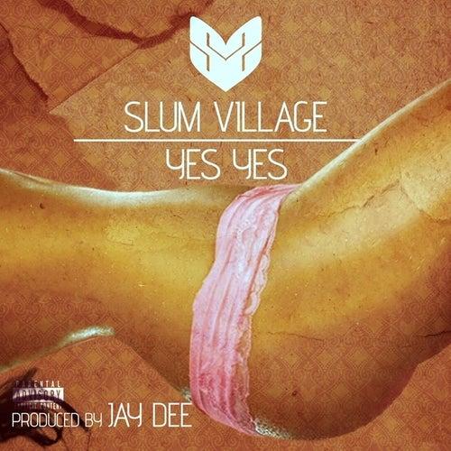 Yes Yes - Single by Slum Village