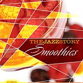 The Jazz Story - Smoothies by Various Artists