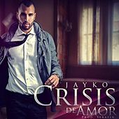 Play & Download Crisis De Amor by Jayko | Napster