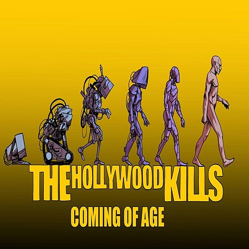 Coming of Age by The Hollywood Kills
