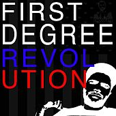 First Degree Revolution by Big Chocolate