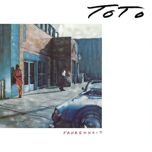 Play & Download Fahrenheit by Toto | Napster