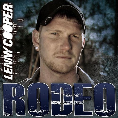 Play & Download Rodeo by Lenny Cooper | Napster