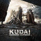 Play & Download Harezko Dorreak by Kudai | Napster