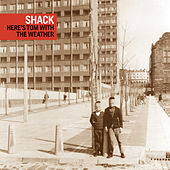 Play & Download ...Here's Tom with the Weather by Shack | Napster