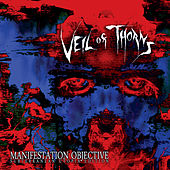 Manifestation Objective - Subterranean Utopia Edition by Veil Of Thorns