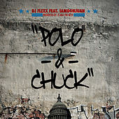 Polo-&-Chuck by DJ Flexx