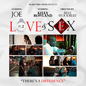 Play & Download Love & Sex Pt. 2 (feat. Kelly Rowland) by Joe | Napster