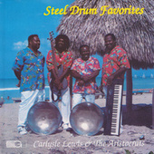 Play & Download Steel Drum Favorites by The Aristocrats | Napster