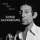 World Class Classics: Serge Gainsbourg by Various Artists