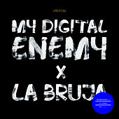Play & Download La Bruja by My Digital Enemy | Napster