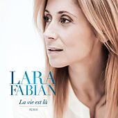 Play & Download La Vie Est Lá Remix by Lara Fabian | Napster