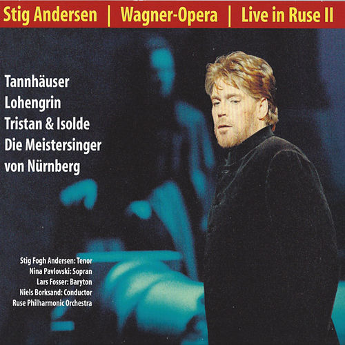Play & Download Wagner-Opera - Live In Ruse II by Stig Fogh Andersen | Napster