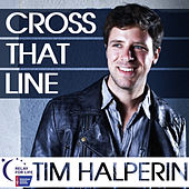 Cross That Line by Tim Halperin