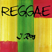 Play & Download Reggae I Roy by I-Roy | Napster