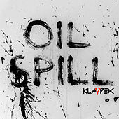 Oil Spill by Klaypex