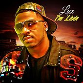 Play & Download I'm Livin' by Lux | Napster