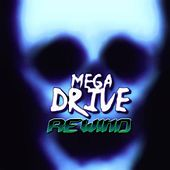 Play & Download Rewind by Megadrive | Napster