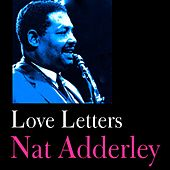 Love Letters by Nat Adderley