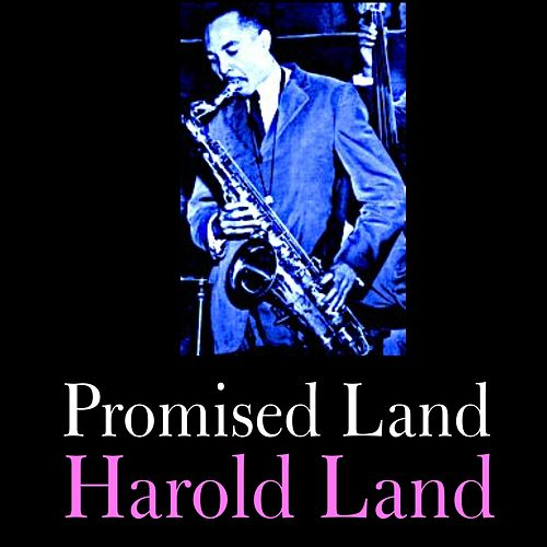 Play & Download Promised Land by Harold Land | Napster