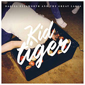 Kid Tiger by Daniel Ellsworth and the Great Lakes