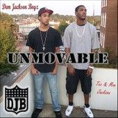 Play & Download Unmovable by Dem Jackson Boyz | Napster