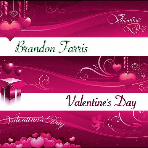 Play & Download Valentine's Day by Brandon Farris | Napster