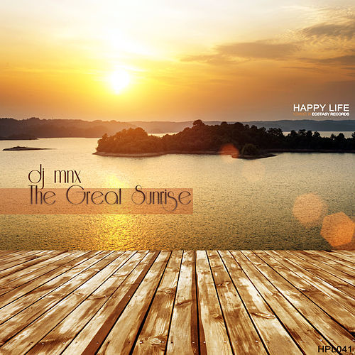 The Great Sunrise by DJ MNX