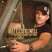 Play & Download Right on Time by Matt Stillwell | Napster