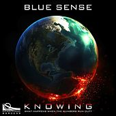 Knowing by Blue Sense