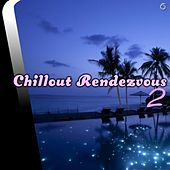Play & Download Chillout Rendezvous 2 - EP by Various Artists | Napster