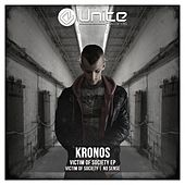 Play & Download Victim Of Society - Single by Kronos | Napster