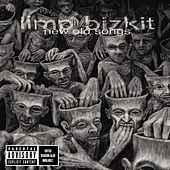 Play & Download New Old Songs by Limp Bizkit | Napster