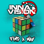 Play & Download Find a Way by Inna Vision | Napster
