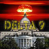 Play & Download Delta 9 by Delta 9 | Napster