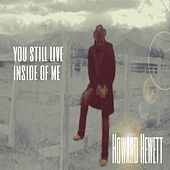 Play & Download You Still Live Inside of Me by Howard Hewett | Napster