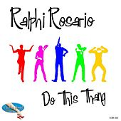 Do This Thang! by Ralphi Rosario