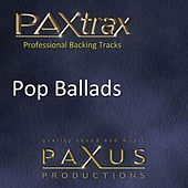 Paxtrax Professional Backing Tracks: Pop Ballads by Paxus Productions