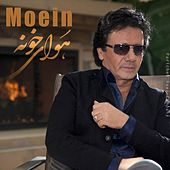 Play & Download Havaye Khooneh by Moein | Napster