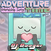 Play & Download Adventure Friendship Song Time Bmo by DJ Booger | Napster