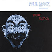 Trick Fiction by Paul Mark