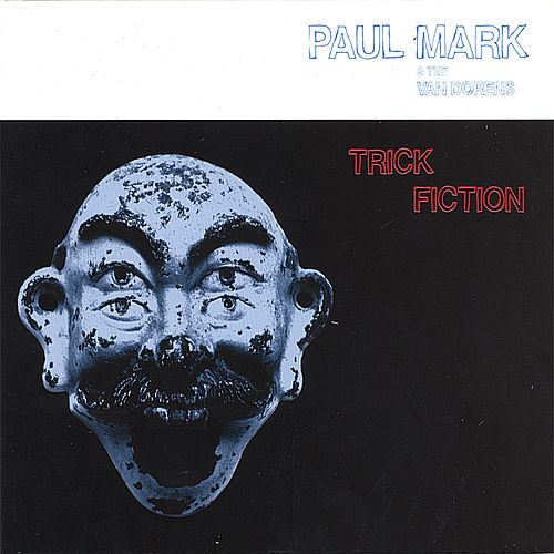 Play & Download Trick Fiction by Paul Mark | Napster