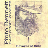 Ravages Of Time by Pinto Bennett