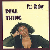 Play & Download Real Thing by Pat Cooley | Napster