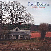Play & Download Red Clay Country by Paul Brown | Napster