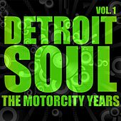 Play & Download Detroit Soul, The Motown Years Volume 1 by Various Artists | Napster