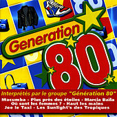 Play & Download Le Meilleur Des Années 80 by Génération 80 | Napster